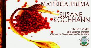 De 25/07 a 08/08: Exposição de arte MATÉRIA-PRIMA de Susane Kochhann